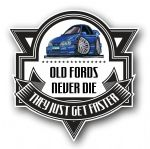 Koolart OLD FORDS NEVER DIE Motif For Retro Ford Sierra Saphire Cosworth External Vinyl Car Sticker Decal Badge 100x100mm
